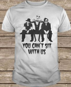 Tim Burton Johnny Depp Jack Skellington You Can't Sit With Us Shirt