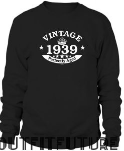 80th Birthday Gifts Vintage 1939 Perfectly Aged Premium Crewneck Sweatshirt BC19