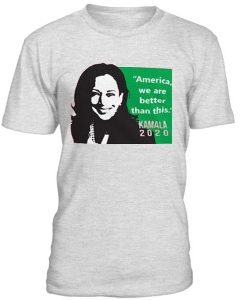 America We Are Better Than This Alpha Kappa Kamala Harris T-Shirt