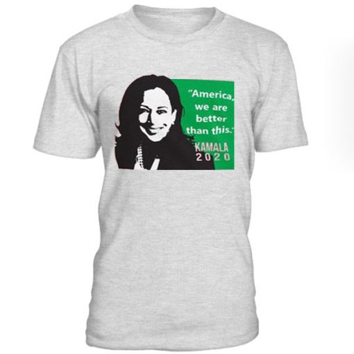 America We Are Better Than This Alpha Kappa Kamala Harris T-Shirt