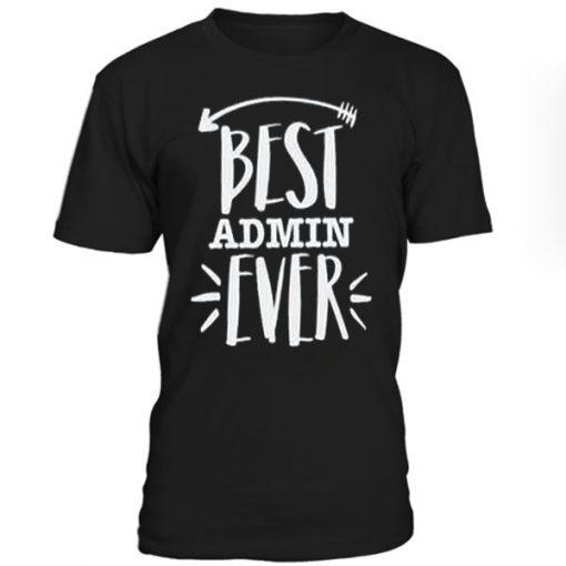 Best Admin Ever T-Shirt