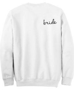 Bridesmaids Sweatshirts