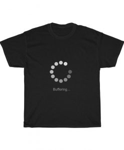 Buffering Unisex Heavy Cotton T-Shirt BC19