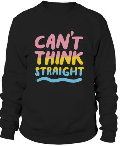 Can't Think Straight Pansexual Sweatshirt BC19