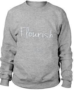 Flourish - Swaetshirt