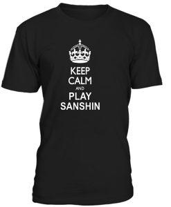 Keep calm Play Sanshin T-Shirt BC19