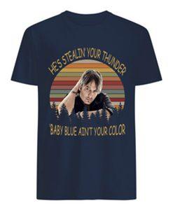 Keith Urban He's stealin' T-Shirt BC19