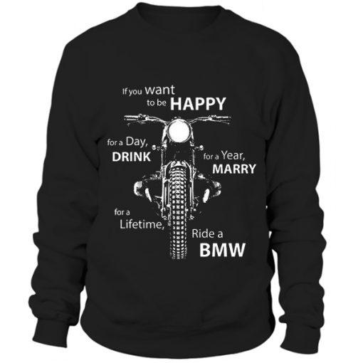 Mens motorcycles B.M.W. funny slogan Sweatshirt BC19