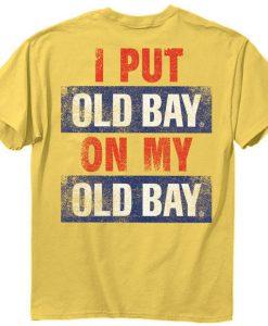 Old Bay Tshirt BC19