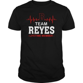 Team reyes lifetime member T-Shirt BC19
