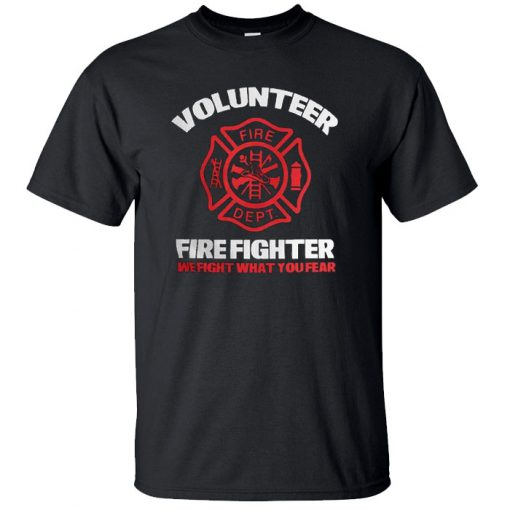 Volunteer firefighter-we fight T-Shirt BC19