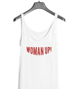 Woman Up! Tank top BC19