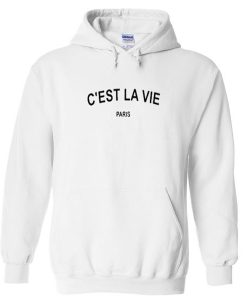 c'est la vie paris hoodie BC19