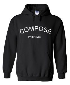compose with me hoodie BC19