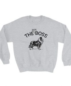 The Real Boss | Rough Collie | Unisex Sweatshirt