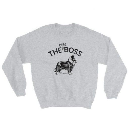 The Real Boss | Rough Collie | Unisex Sweatshirt