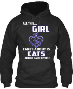 All This... Girl Cares About Is Cats Hoodie EC01