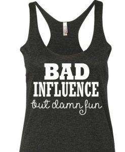 Bad Influence Tanktop ZK01
