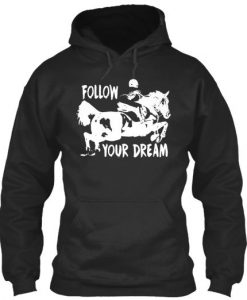 Follow Your Dream Hoodie EC01