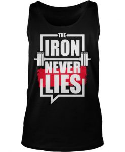 The Iron Never Lies Tank Top AD01