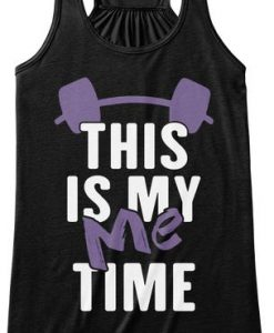 This is My Me Time Tank Top AD01