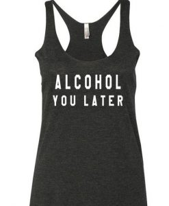 You Later Tanktop ZK01
