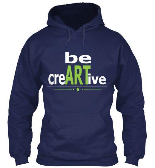 Artists be creartive hoodie EC01