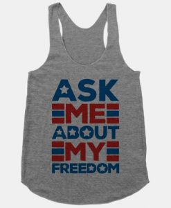 Ask Me My Freedom Tanktop ZK01