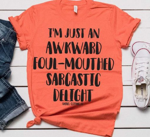 Awkward Foul Sarcastic T-shirt ZK01