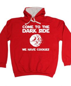 Come To The Dark Side Hoodie EC01