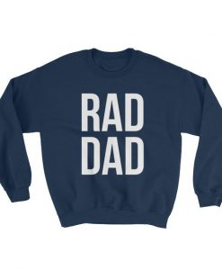 Rad Dad Sweatshirt AD01
