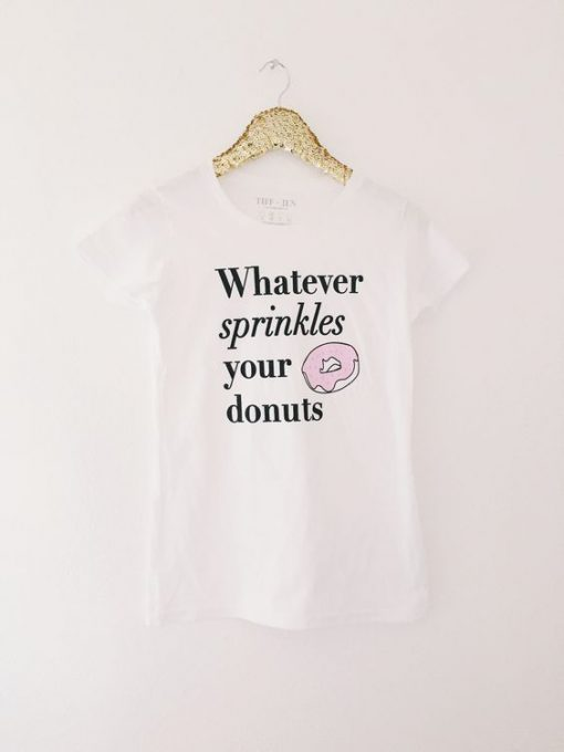 Sprinkles Your Donut T-shirt ZK01