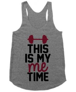 This Is My Me Time Tanktop ZK01
