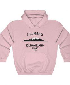 I Climbed Kilimanjaro Hoodie SN01