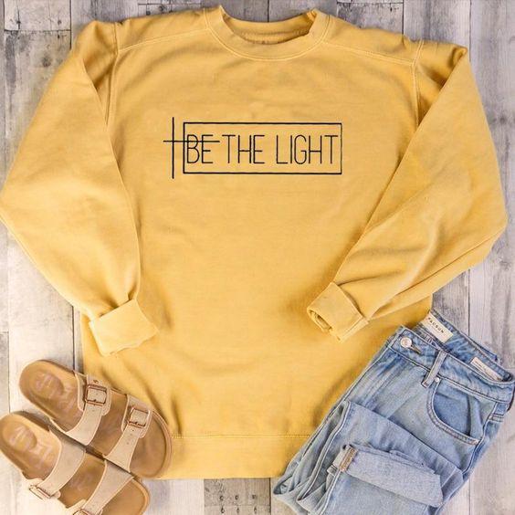 Be The Light Sweatshirt EL01