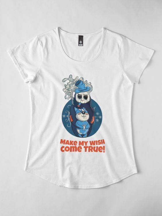 Make My Wish Come True T-Shirt AD01