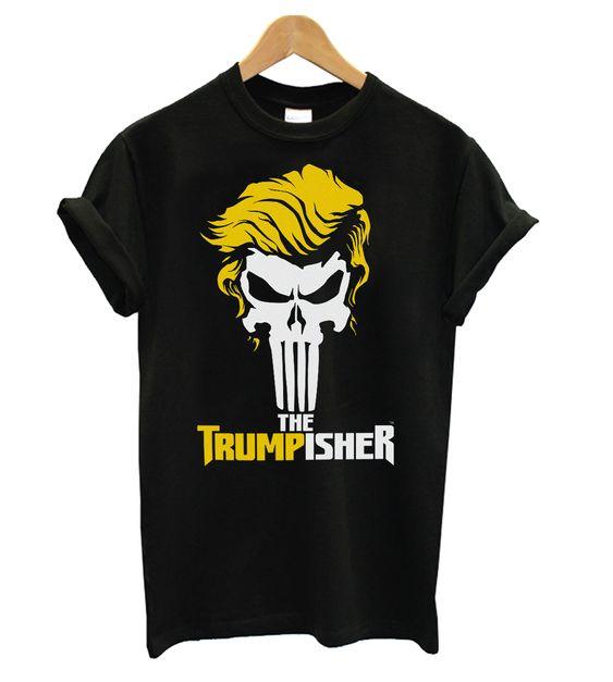 The Trumpisher T shirt EL7N