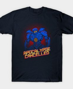 Apocalypse Cancelled T-Shirt AR24D