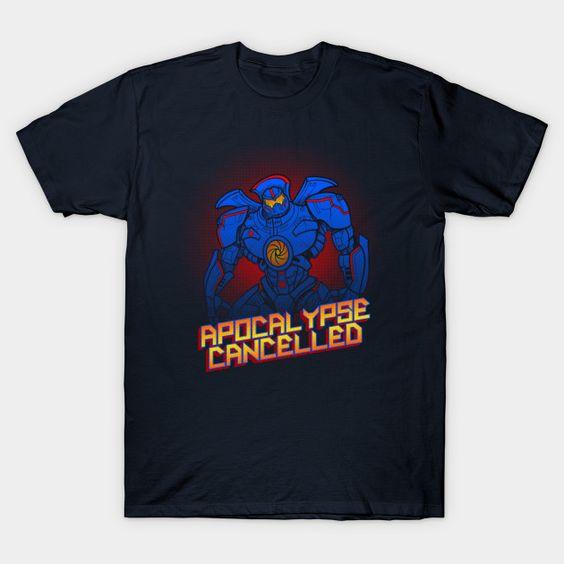 Apocalypse Cancelled T-Shirt AR24D