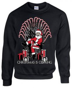 Christmas Is Coming Sweatshirt EM4D