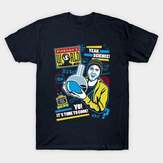 Pinkman's World t-shirt EV30D