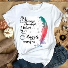AS A Massage Therapist Tshirt LI9M0