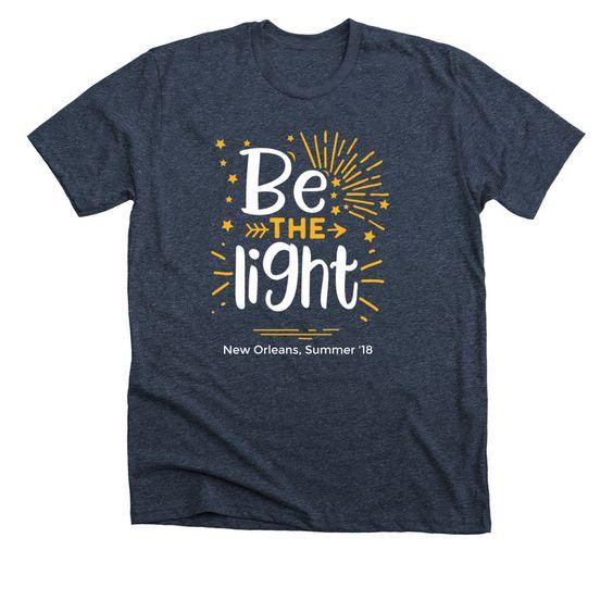 Be The Light T Shirt AN7M0