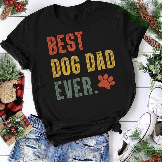Best Dog Dad T Shirt LY27M0