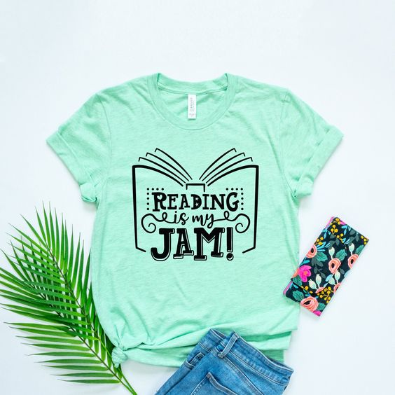 Reading is My jam T-shirt YN6M0