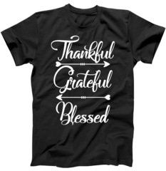 Thankful Grateful Blessed T Shirt LY27M0