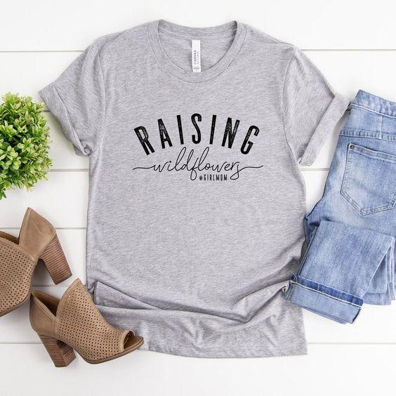 Raising Wildflowers T Shirt EP22A0