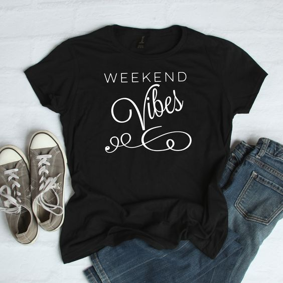 Weekend Vibes T Shirt EP22A0