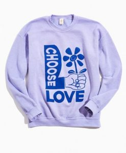 Choose Love Sweatshirt LI30JL0