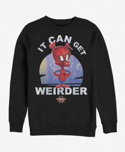 It Can Get Weirder Sweatshirt LI30JL0